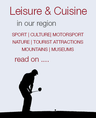 Leisure and cuisine in our region